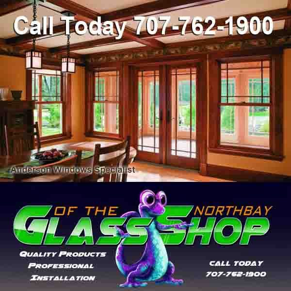 Windows Anderson – Glass Shop of the North Bay – Call Chad (707) 762-1900