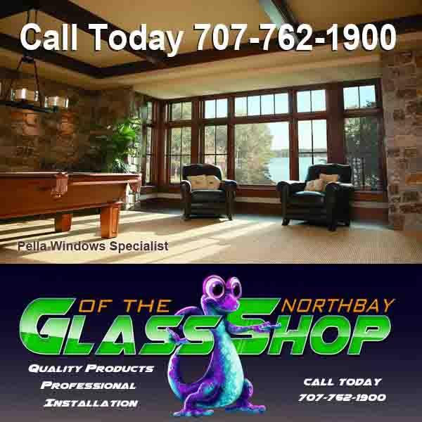 Pella Windows – Call Chad, Glass Shop 707-762-1900